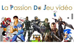 Passion du jeu video