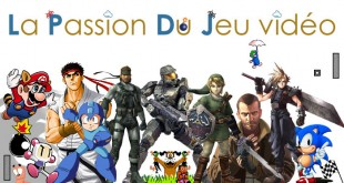 Passion du jeu video